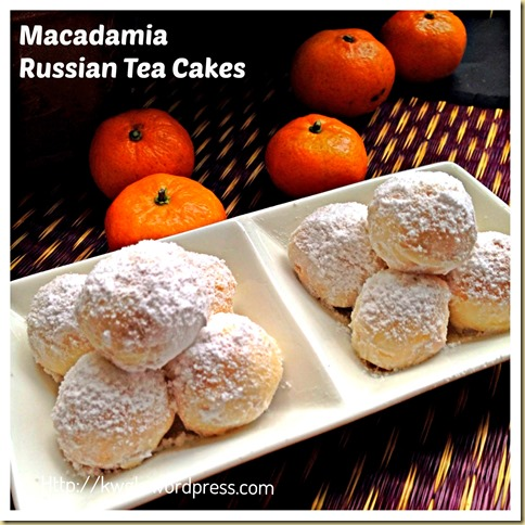 Time To Bake Chinese New Year Cookies–Macadamia Russian Tea Cakes ...