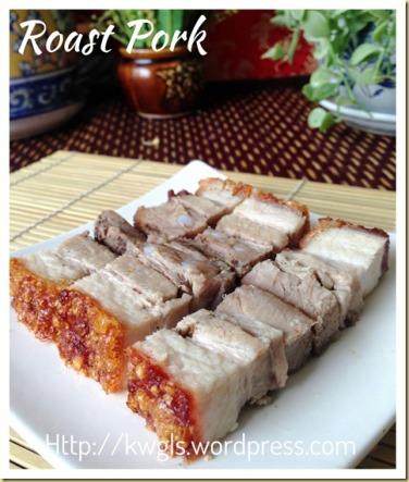 Crispy Roast Pork Or Sio Bak (脆皮烧肉)   GUAI SHU SHU