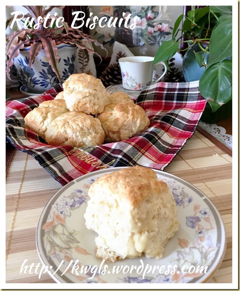 """No forks, No rolling pin, No biscuit cutters but just two well practised hands?"" American Style Biscuits (美国饼干)"