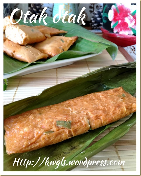 Otak Is Not The Name, It Must Be Otak-Otak (鱼肉乌达)