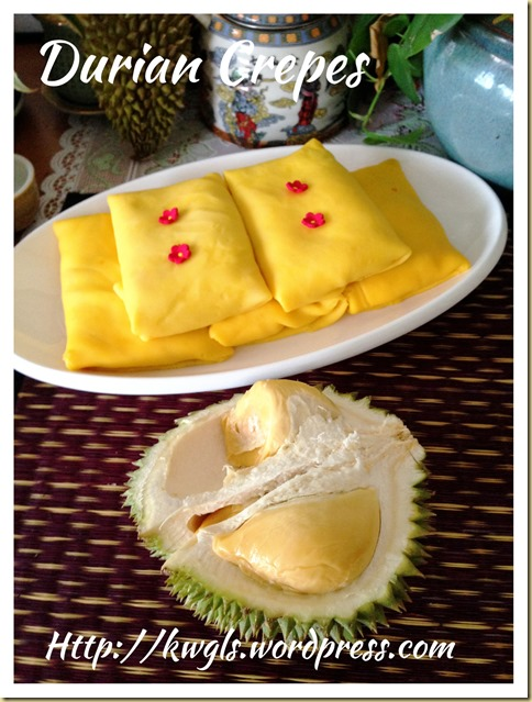 Durian Crepes or Durian Pancakes (榴莲班戟, 榴莲可丽饼)