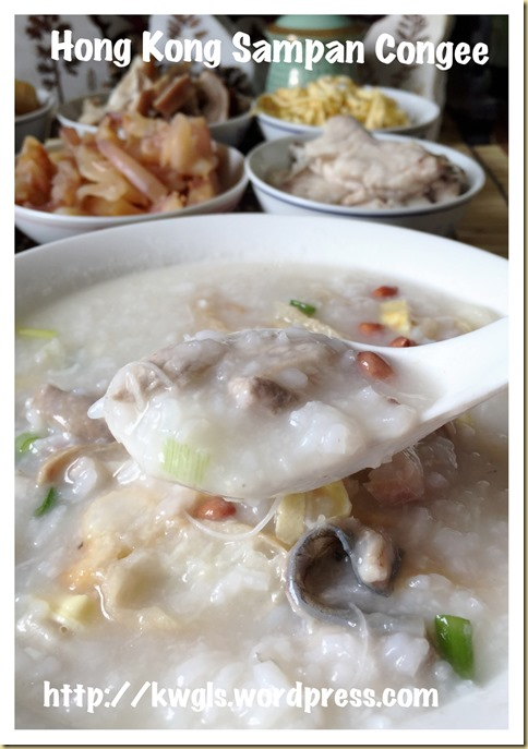 Iconic Hong Kong Porridge–Sampan or Boat Congee (香港艇仔粥)